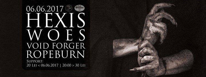 /Hexis [DK] / Woes / Void Forger / Ropeburn - Tuesday